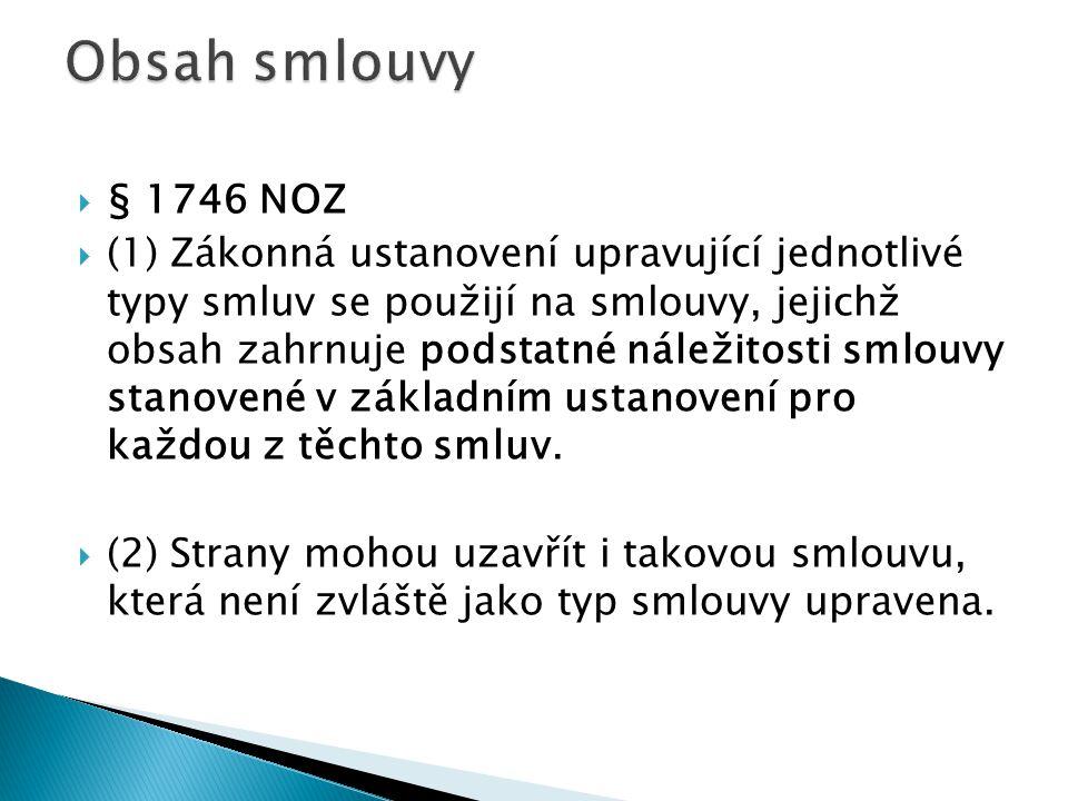 Obsah smlouvy § 1746 NOZ.