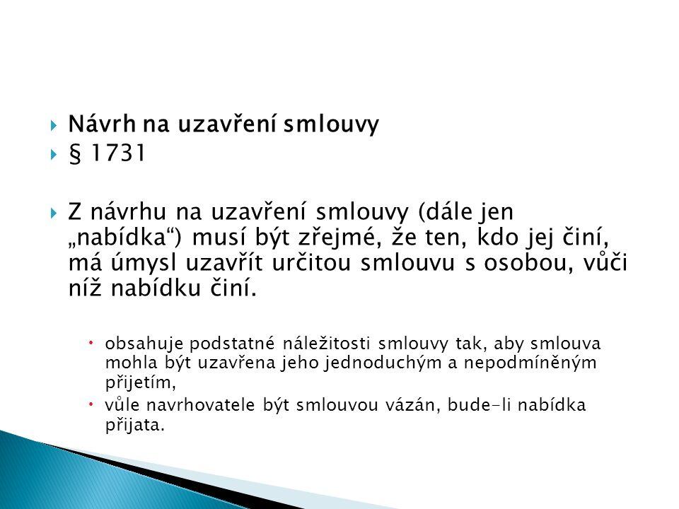 Návrh na uzavření smlouvy § 1731