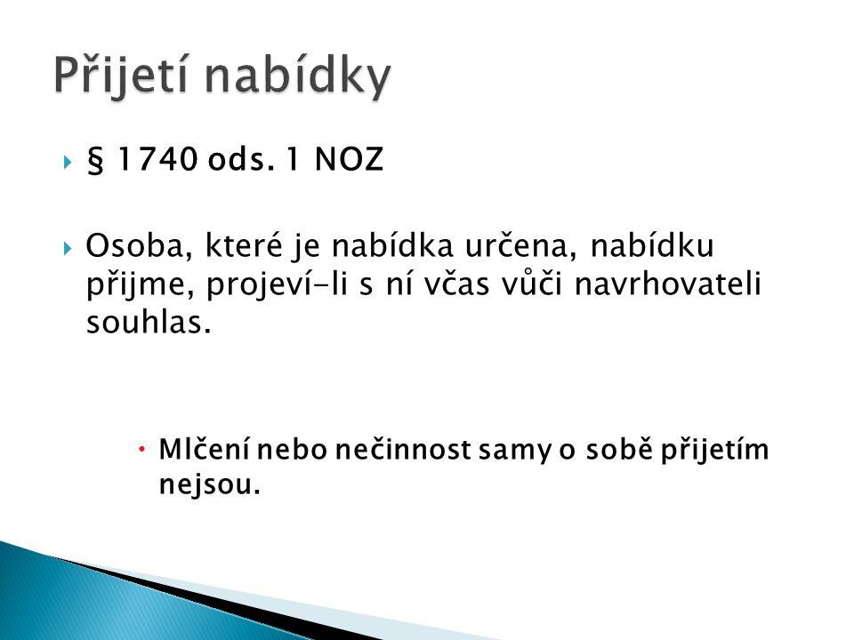 Přijetí nabídky § 1740 ods. 1 NOZ