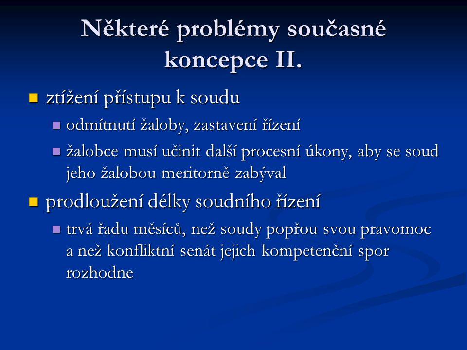 Některé problémy současné koncepce II.