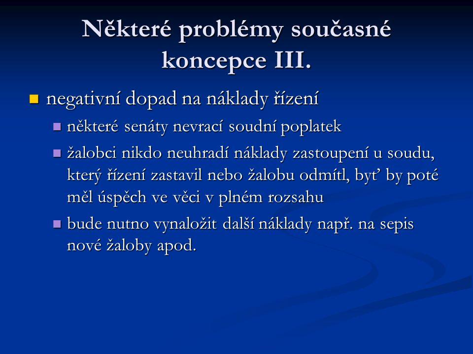 Některé problémy současné koncepce III.