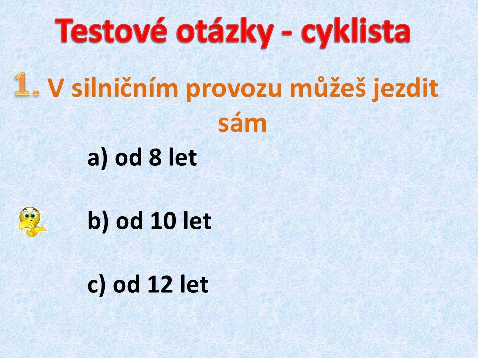 Testové otázky - cyklista