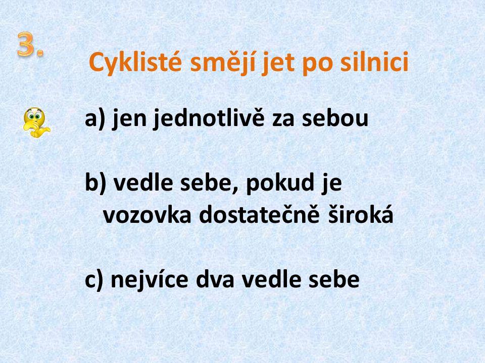 Cyklisté smějí jet po silnici