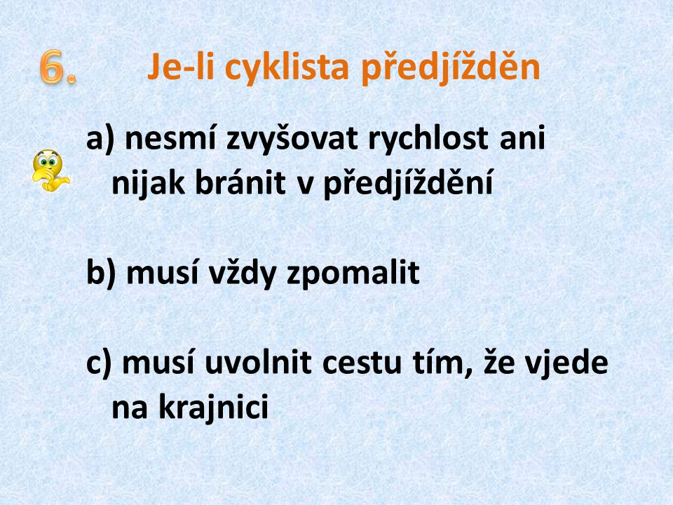 Je-li cyklista předjížděn