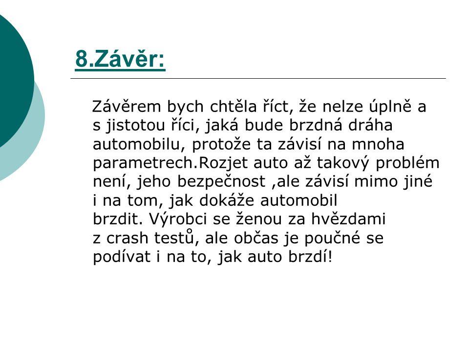 8.Závěr: