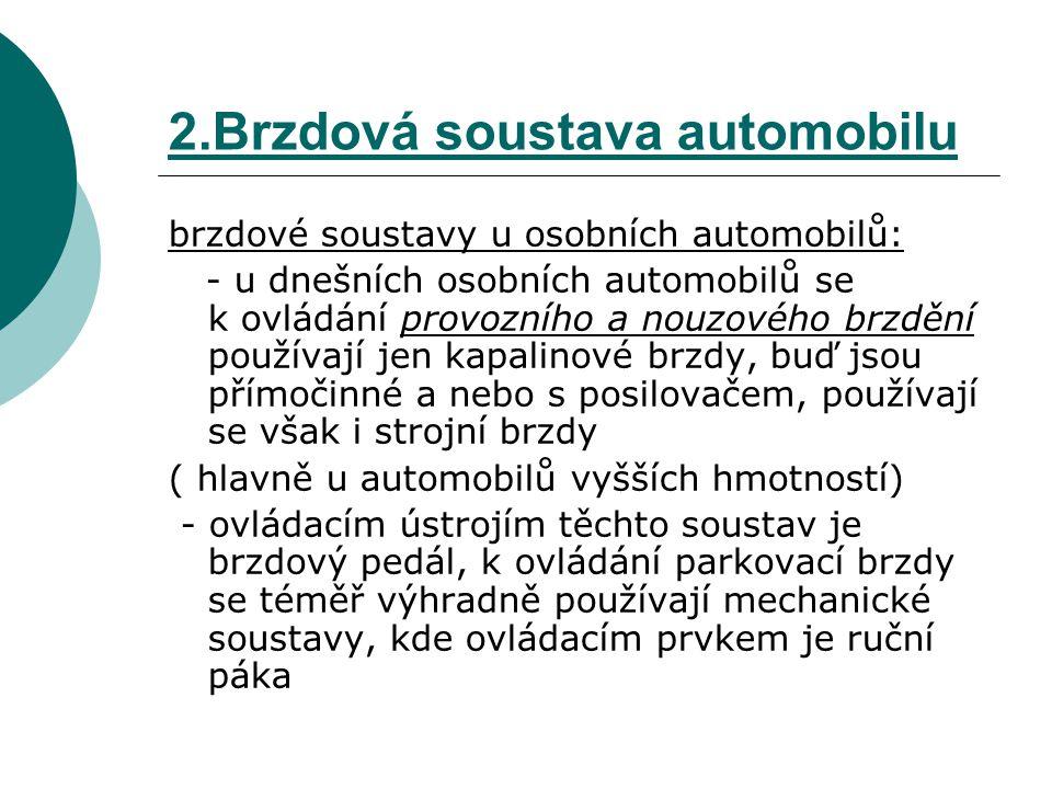 2.Brzdová soustava automobilu