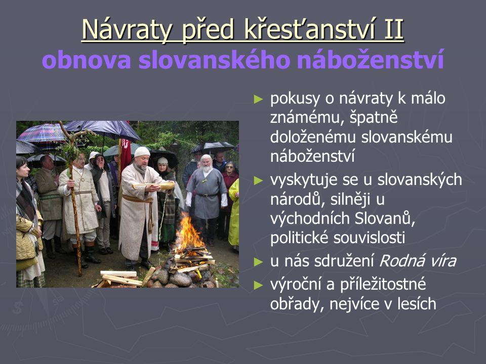Návraty před křesťanství II obnova slovanského náboženství