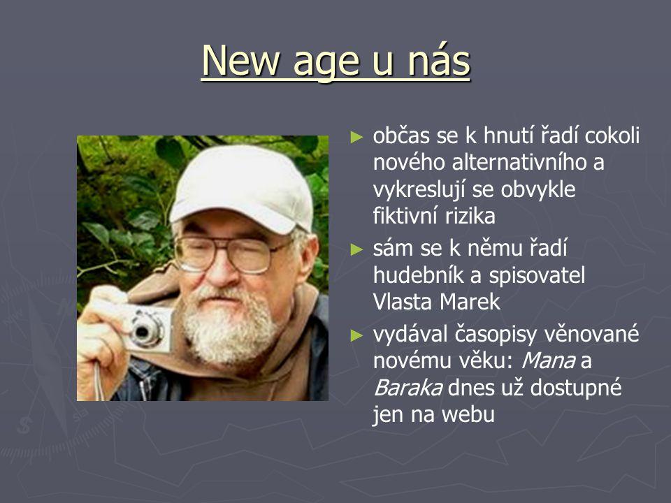 New age u nás občas se k hnutí řadí cokoli nového alternativního a vykreslují se obvykle fiktivní rizika.
