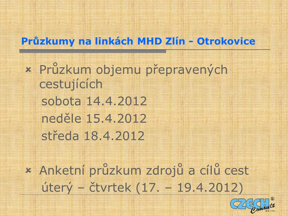Průzkumy na linkách MHD Zlín - Otrokovice