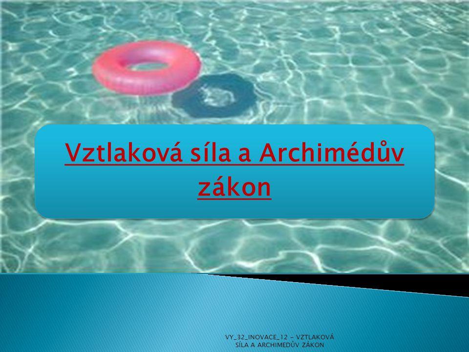 Vztlaková síla a Archimédův zákon