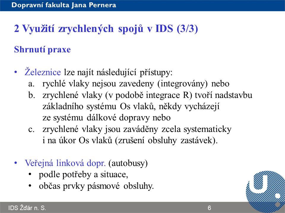 2 Využití zrychlených spojů v IDS (3/3)