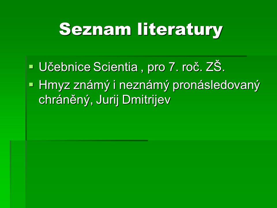 Seznam literatury Učebnice Scientia , pro 7. roč. ZŠ.