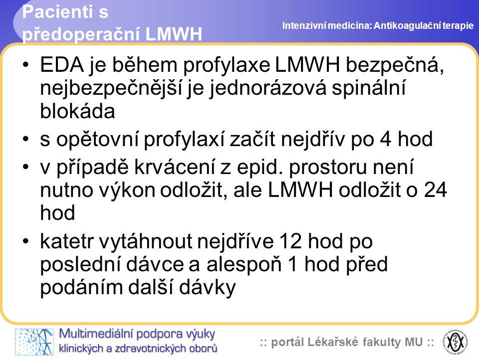 Pacienti s předoperační LMWH