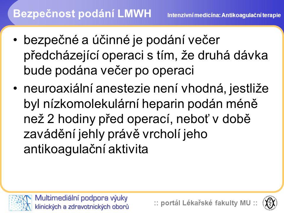 Bezpečnost podání LMWH