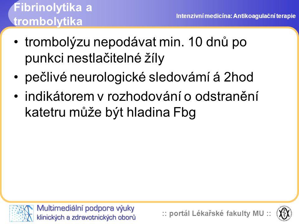 Fibrinolytika a trombolytika