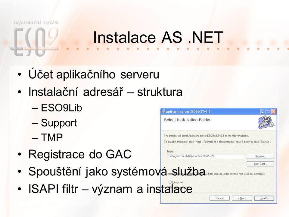Instalace AS .NET Účet aplikačního serveru