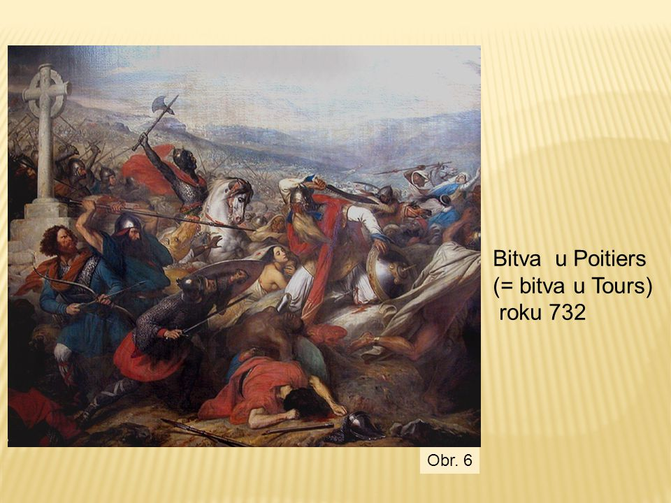 Bitva u Poitiers (= bitva u Tours) roku 732