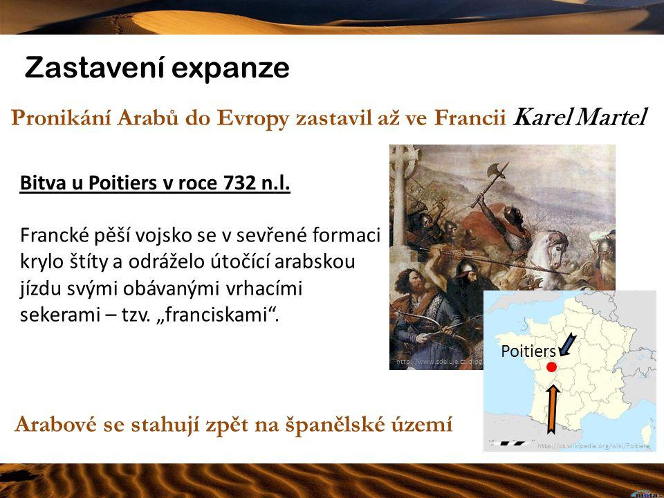 Pronikání Arabů do Evropy zastavil až ve Francii Karel Martel