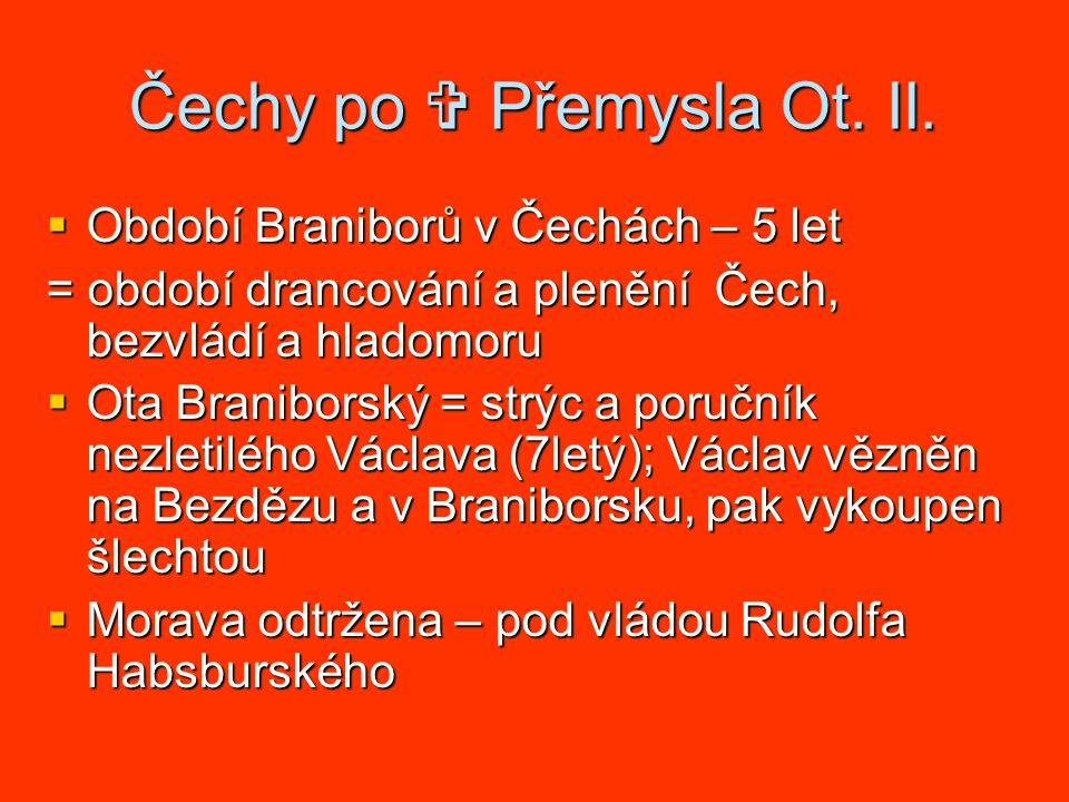 Čechy po  Přemysla Ot. II.