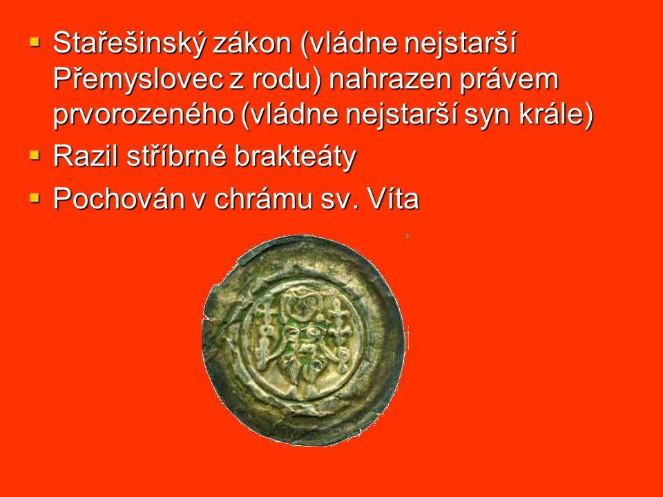 Stařešinský zákon (vládne nejstarší Přemyslovec z rodu) nahrazen právem prvorozeného (vládne nejstarší syn krále)