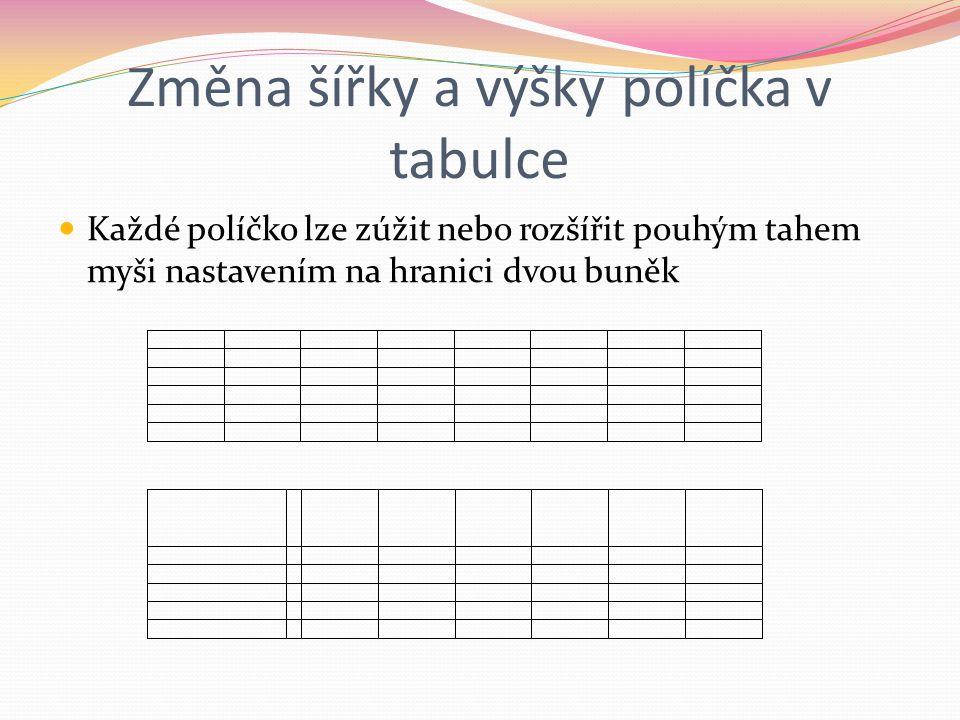 Změna šířky a výšky políčka v tabulce