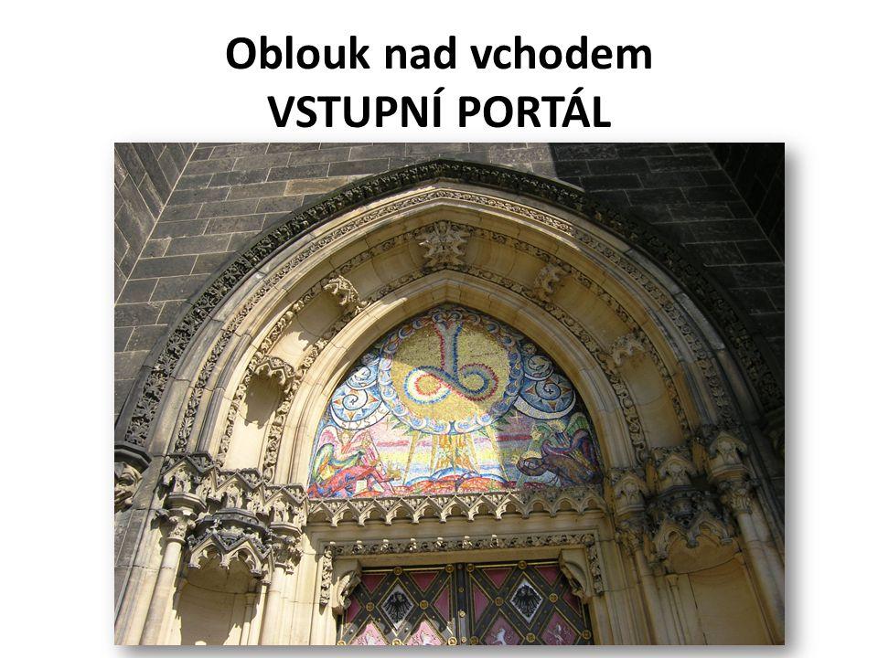 Oblouk nad vchodem VSTUPNÍ PORTÁL