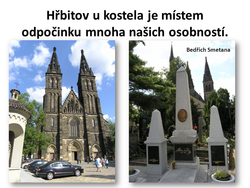 Hřbitov u kostela je místem odpočinku mnoha našich osobností.