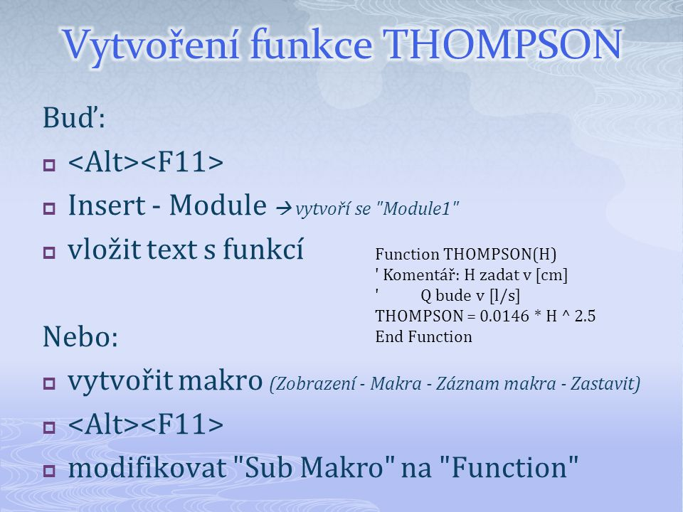 Vytvoření funkce THOMPSON