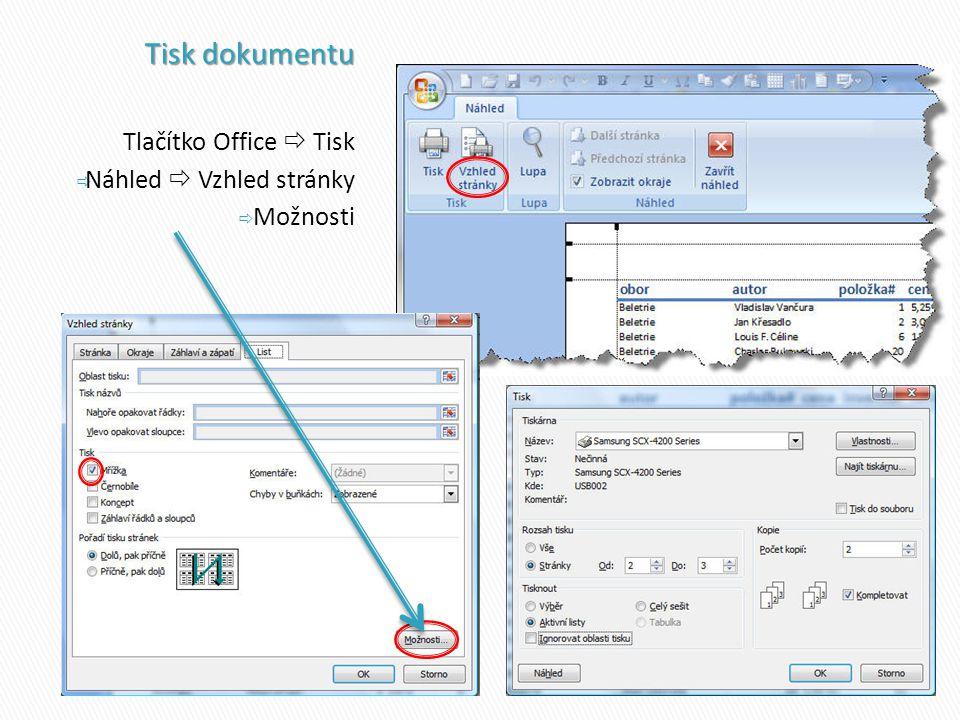 Tisk dokumentu Tlačítko Office  Tisk Náhled  Vzhled stránky Možnosti