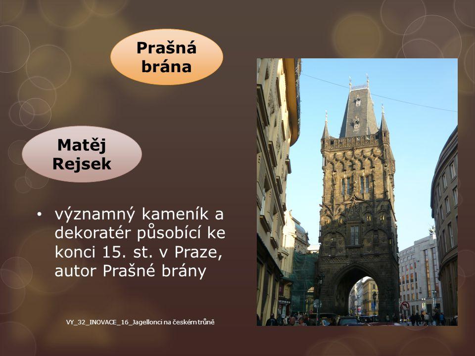 Prašná brána Matěj Rejsek