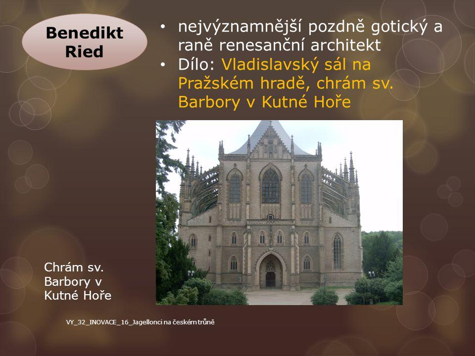 nejvýznamnější pozdně gotický a raně renesanční architekt