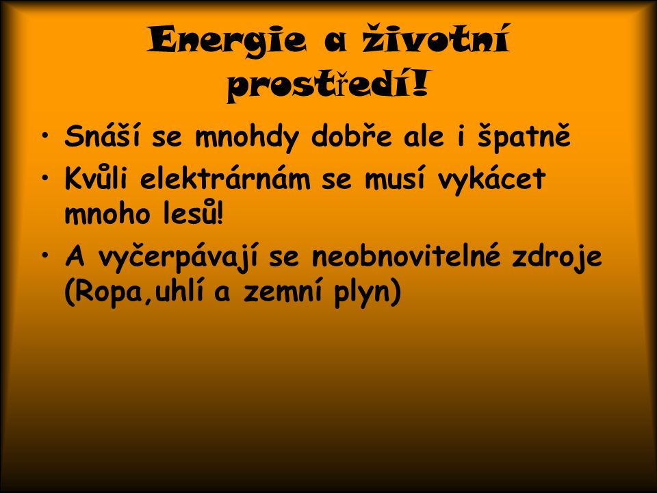 Energie a životní prostředí!