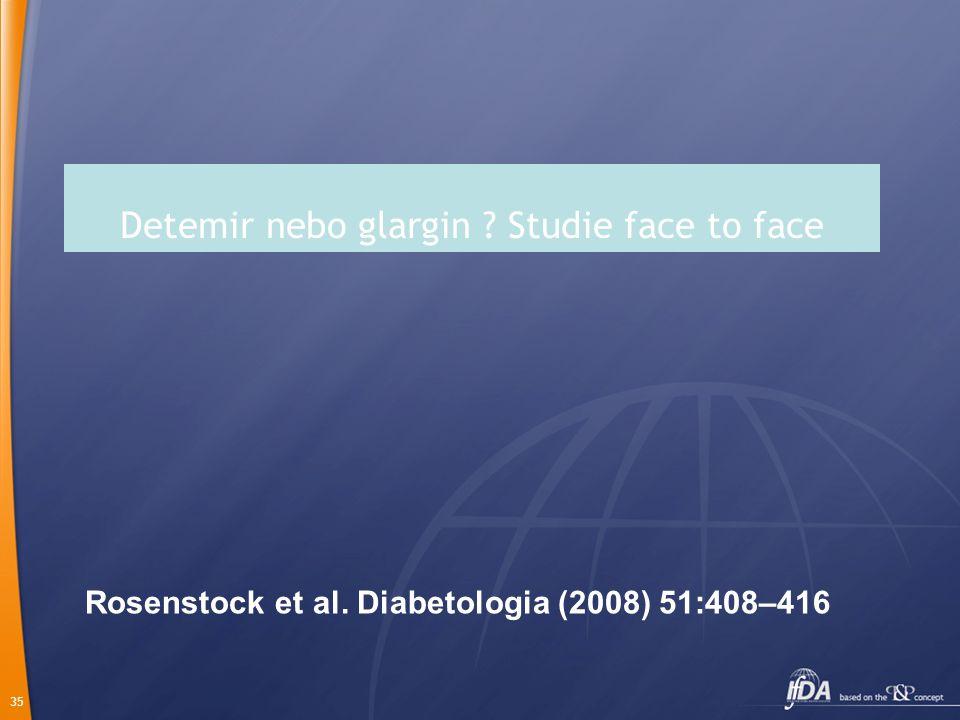 Detemir nebo glargin Studie face to face