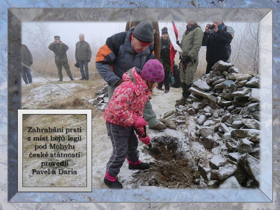 Zahrabání prsti z míst bojů legií pod Mohylu české státnosti