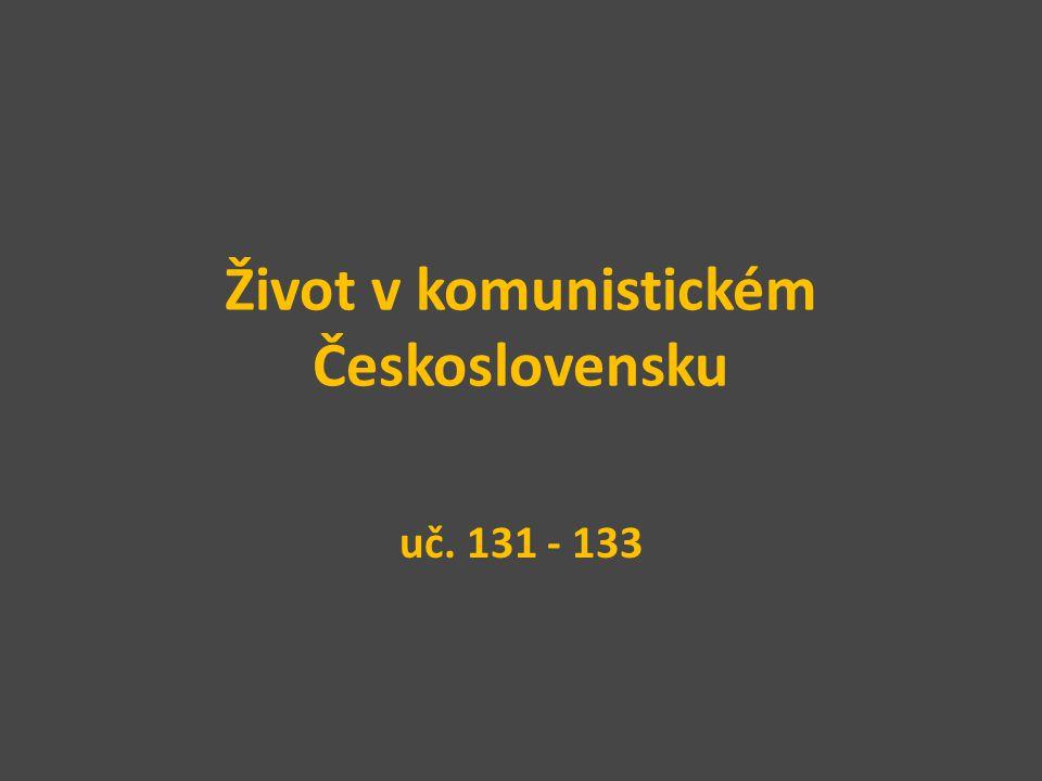Život v komunistickém Československu