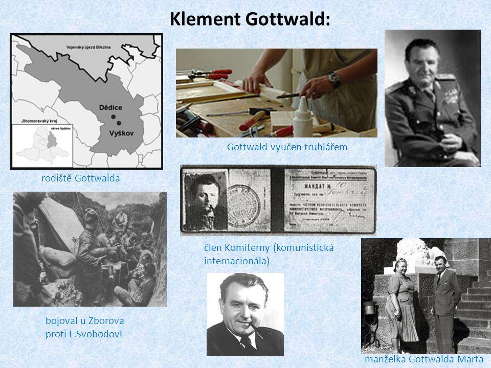 Klement Gottwald: Gottwald vyučen truhlářem rodiště Gottwalda