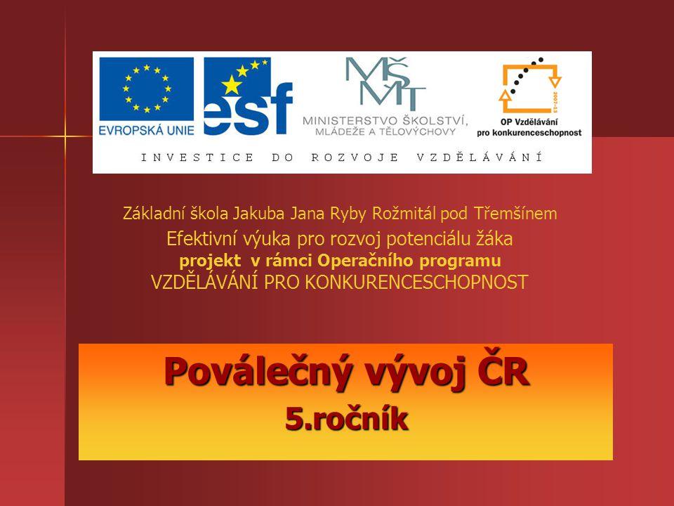 Poválečný vývoj ČR 5.ročník