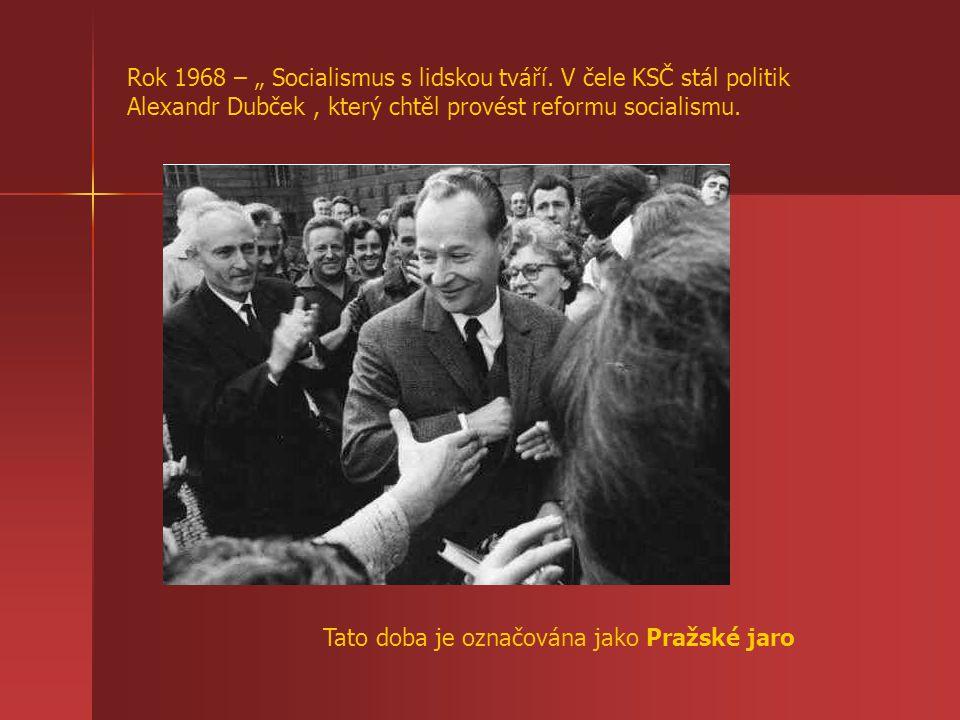 """Rok 1968 – """" Socialismus s lidskou tváří"""