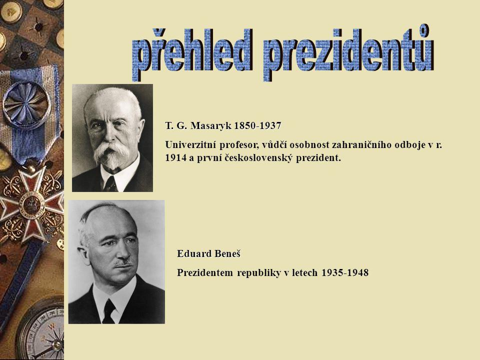 přehled prezidentů T. G. Masaryk 1850-1937