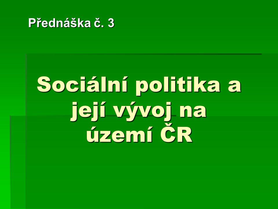 Sociální politika a její vývoj na území ČR