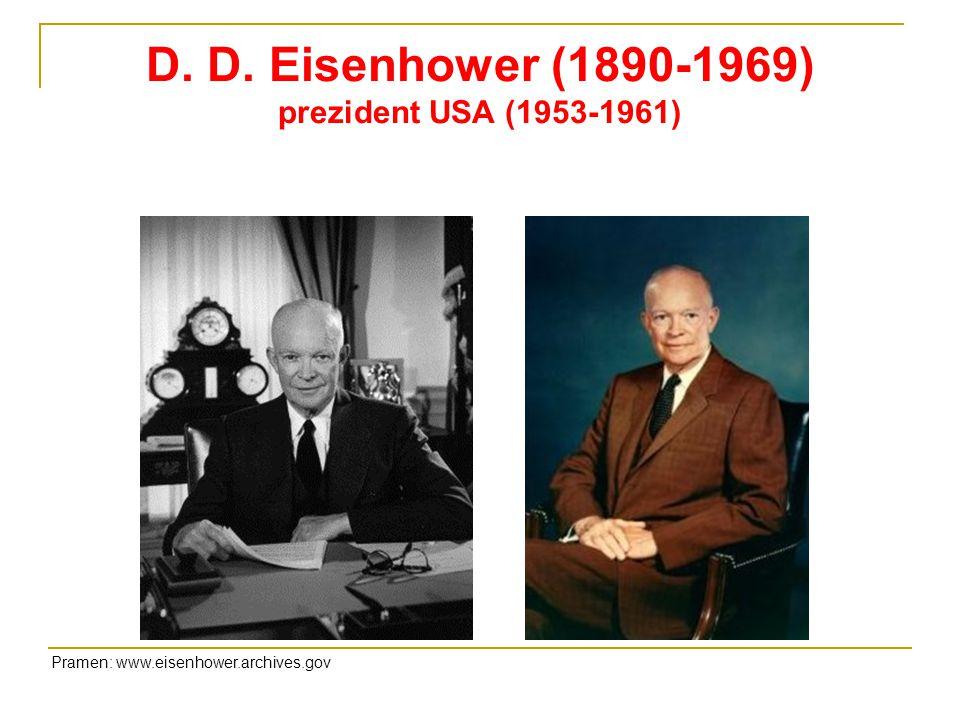D. D. Eisenhower (1890-1969) prezident USA (1953-1961)
