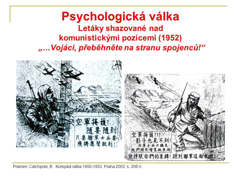 """Psychologická válka Letáky shazované nad komunistickými pozicemi (1952) """"…Vojáci, přeběhněte na stranu spojenců!"""
