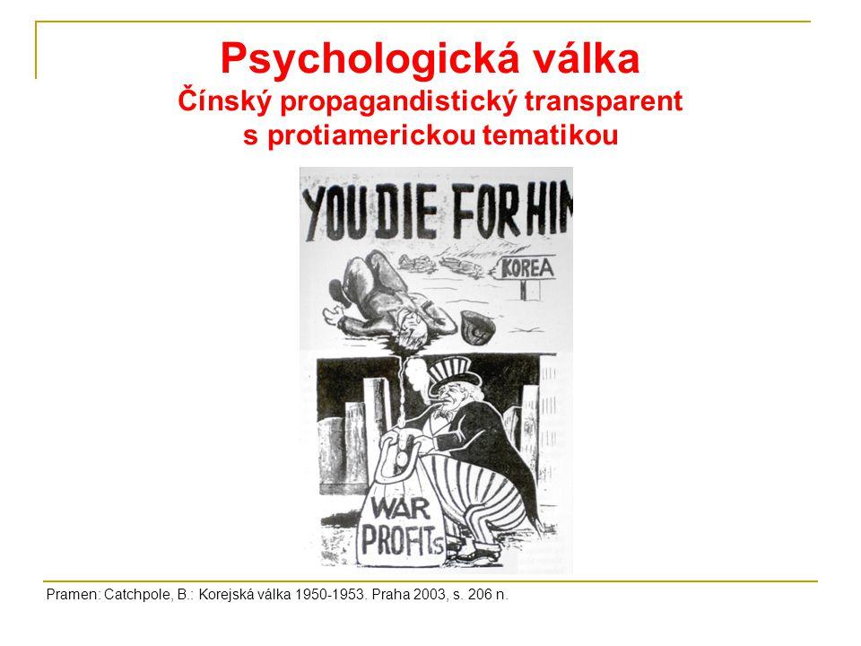 Psychologická válka Čínský propagandistický transparent s protiamerickou tematikou