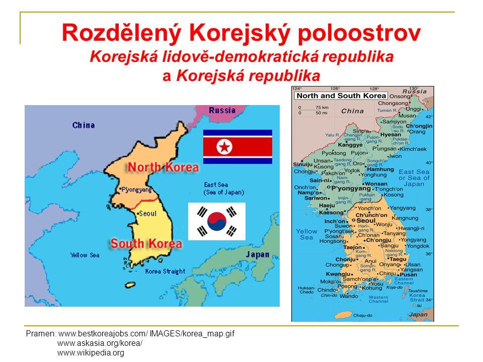 Rozdělený Korejský poloostrov Korejská lidově-demokratická republika a Korejská republika