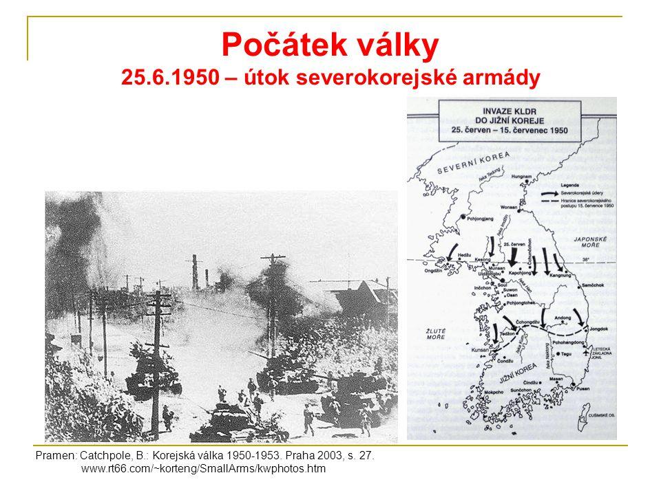 Počátek války 25.6.1950 – útok severokorejské armády