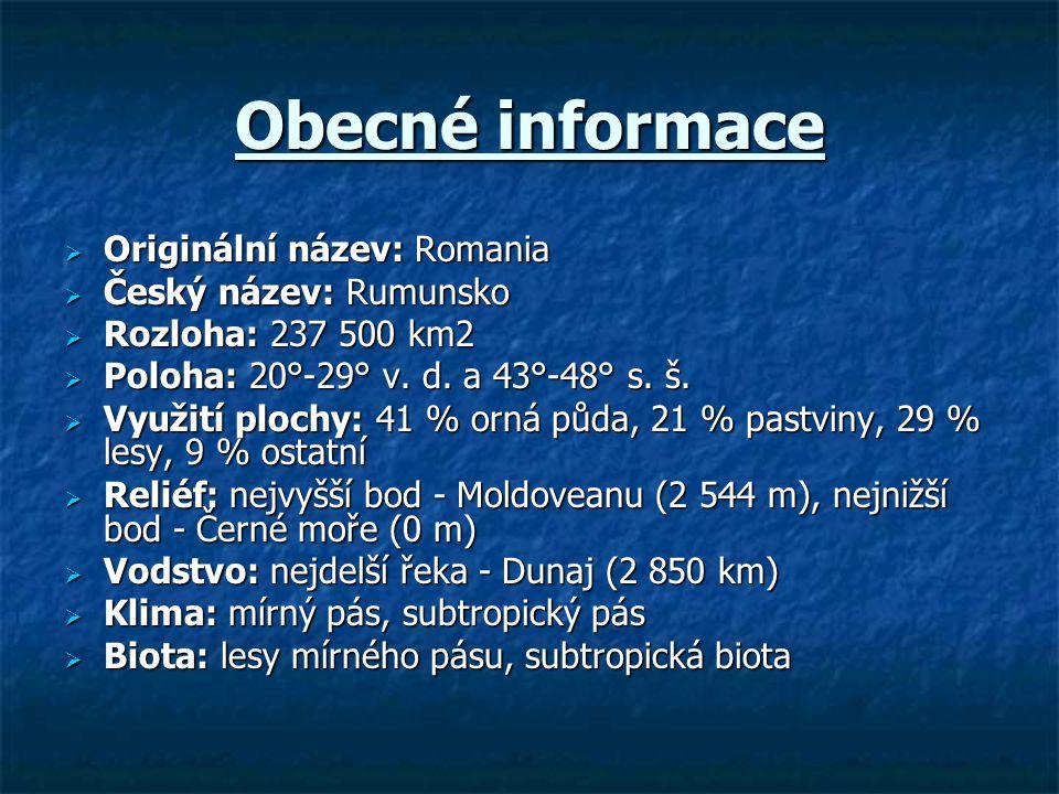 Obecné informace Originální název: Romania Český název: Rumunsko