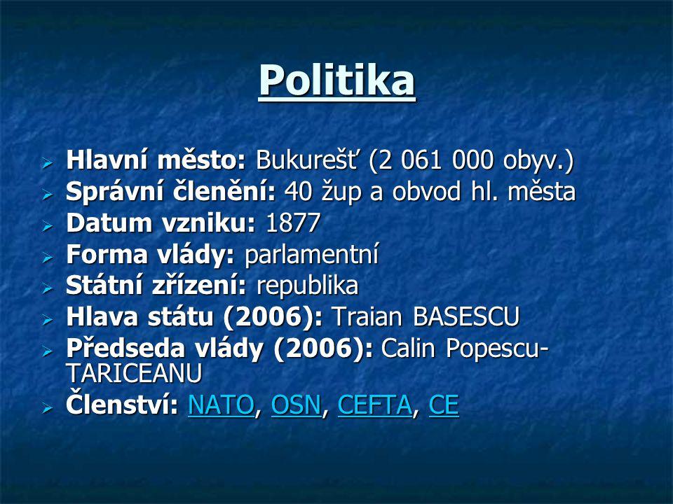 Politika Hlavní město: Bukurešť (2 061 000 obyv.)