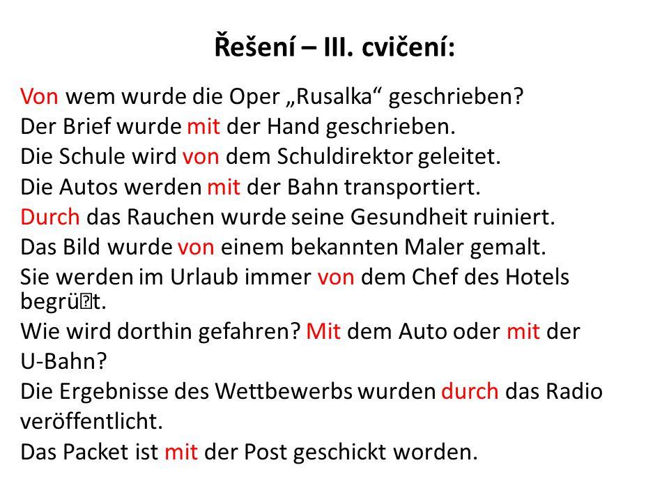 "Řešení – III. cvičení: Von wem wurde die Oper ""Rusalka geschrieben"