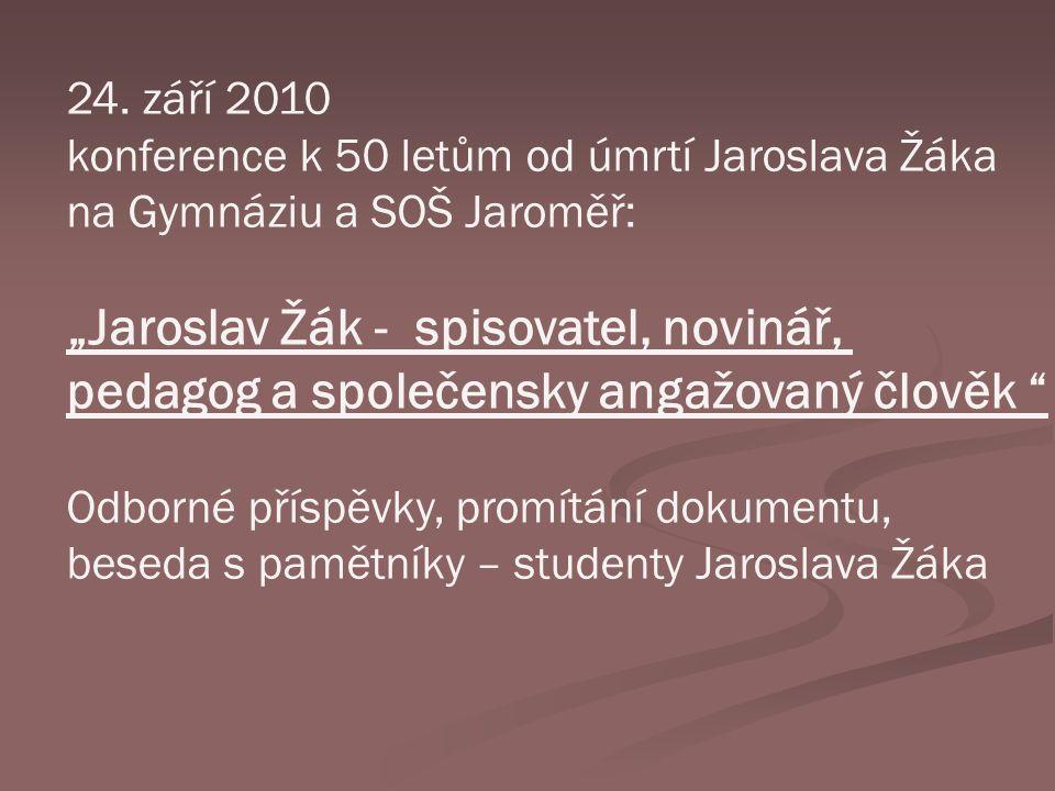 """""""Jaroslav Žák - spisovatel, novinář,"""