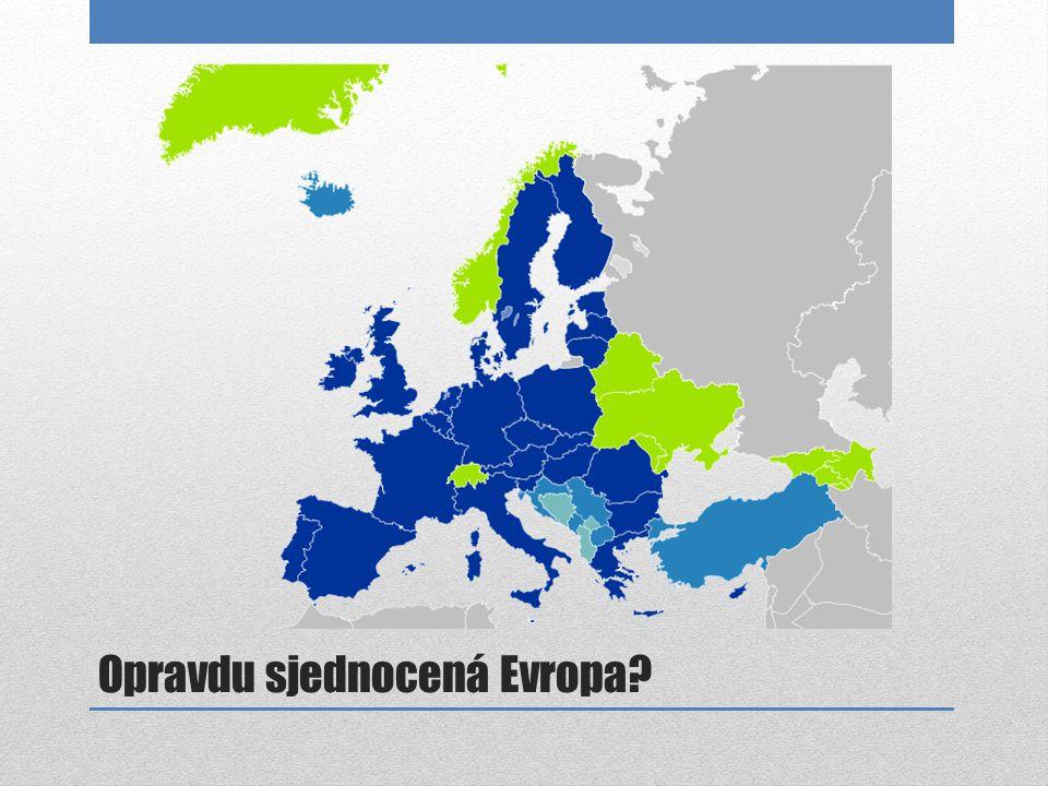 Opravdu sjednocená Evropa